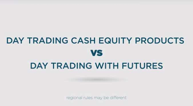 Futures Trading Video Training Series – Day Trading Futures vs Stocks